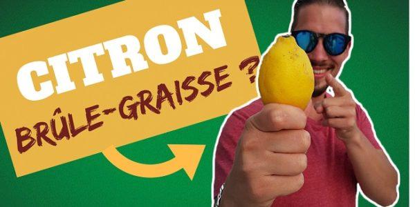 Comment le CITRON est Brûle-graisse ? (Vidéo)