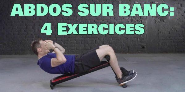 Abdos sur Banc : 4 Meilleurs exercices (en Vidéos)
