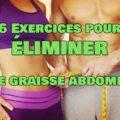 Les 6 Meilleurs Exercices pour perdre du ventre